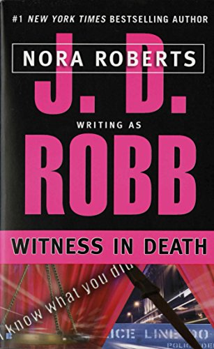 Witness in Death (In Death, Book 10) (Best Romantic Dinner Nyc)