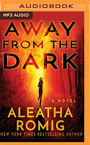 Away From the Dark (The Light)