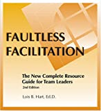 Faultless Facilitation Resource Guide, 2nd Edition