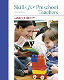 Skills for Preschool Teachers 10th Edition