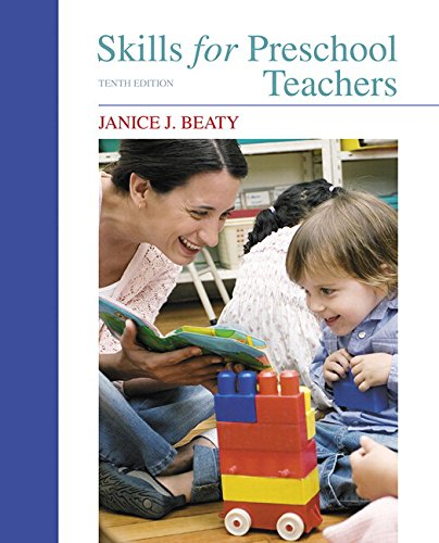 Skills for Preschool Teachers (10th Edition)