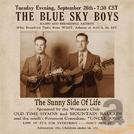 Amazon   THE SUNNY SIDE OF LIFE   BLUE SKY BOYS   カントリー   音楽