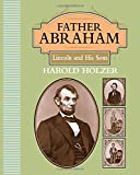 Father Abraham: Lincoln and His Sons (Orbis Pictus Honor Books Outstanding Nonfiction for Children)