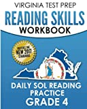 VIRGINIA TEST PREP Reading Skills Workbook Daily SOL Reading Practice Grade 4: Practice for the SOL Reading Assessments