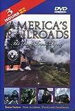 Americas Railroads: The Steam Train Legacy, Volume 1