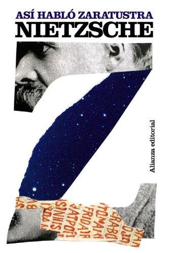 Asi Hablo Zaratustra. Un Libro Para Todos Y Para Nadie (Spanish Edition)