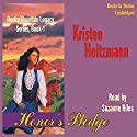 Honor's Pledge: Rocky Mountain Legacy #1 Audiobook by Kristen Heitzmann Narrated by Suzanne Niles