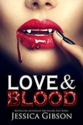 Love and Blood (Blood Ties Book 1)