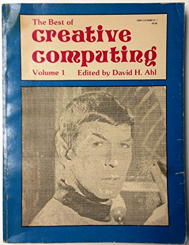 The Best of Creative Computing Volume 1