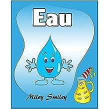 """Livres pour enfants : """"Eau"""" (histoires pour enfants-French books for kids) (French Edition)"""