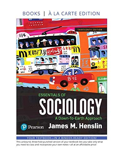 Essentials of Sociology: A Down-To-Earth Approach -- Loose-Leaf Edition (13th Edition)
