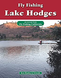 Fly fishing lake hodges an excerpt from fly for Lake hodges fishing report