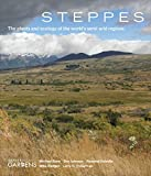 img - for Steppes: The Plants and Ecology of the World's Semi-arid Regions book / textbook / text book