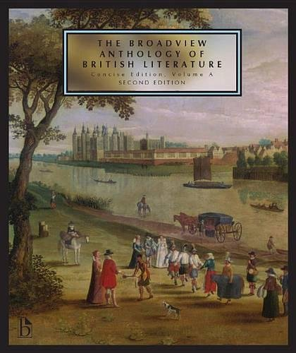 The Broadview Anthology of British Literature: Concise Volume A - Second Edition by Brand: Broadview Press