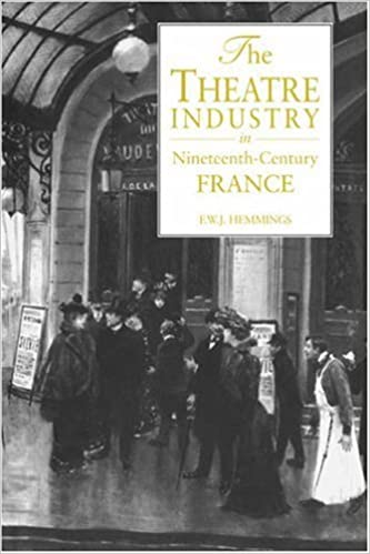 The Theatre Industry in Nineteenth-Century France