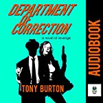 The Department of Correction | Tony Burton