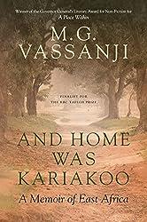 And Home Was Kariakoo: A Memoir of East Africa