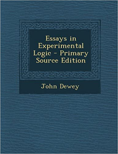 Manuel à télécharger gratuitementEssays in Experimental Logic 1289368007 by John Dewey PDF ePub iBook