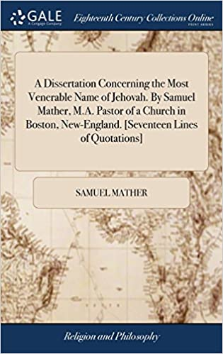 A Dissertation Concerning the Most Venerable Name of Jehovah  by