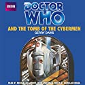 Doctor Who and the Tomb of the Cybermen Audiobook by Gerry Davis Narrated by Michael Kilgarriff