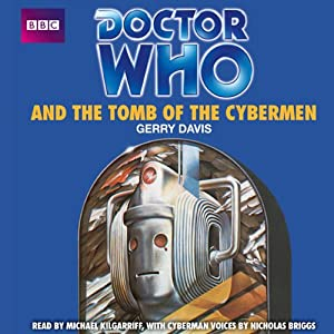 Doctor Who and the Tomb of the Cybermen Audiobook