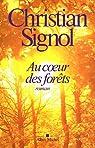 Au coeur des forêts par Christian Signol