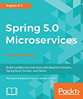 Spring 5.0 Microservices, 2nd Edition
