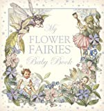My Flower Fairies Baby Book, Cicely Mary Barker, 0723257523