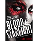 [Days of Blood & Starlight [ DAYS OF BLOOD & STARLIGHT ] By Taylor, Laini ( Author )Nov-06-2012 Compact Disc