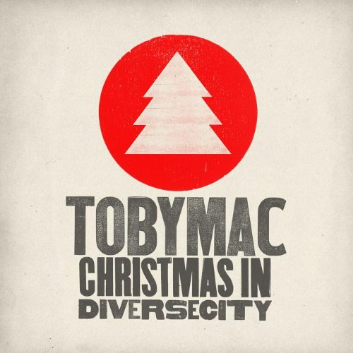 TobyMac - Christmas In Diverse City - Amazon.com Music