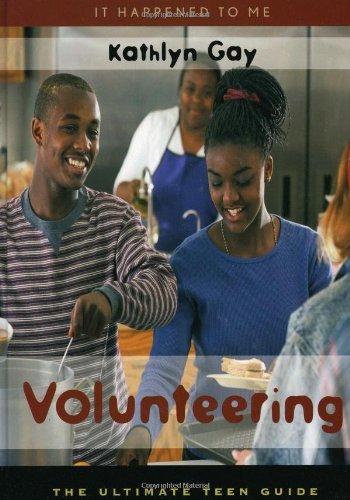 Volunteering: The Ultimate Teen Guide (It Happened to Me) Pdf