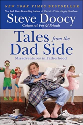 Download online Tales from the Dad Side: Misadventures in Fatherhood PDF