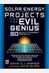 Solar Energy Projects for the Evil Genius Kindle Edition