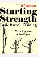 Starting Strength: Basic Barbell Training Paperback