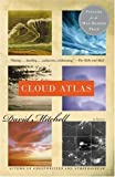 Cloud Atlas by Mitchell, David (August 17, 2004)