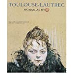 img - for [(Toulouse-Lautrec: Woman as Myth )] [Author: Kyriakos Koutsomallis] [Jul-2006] book / textbook / text book