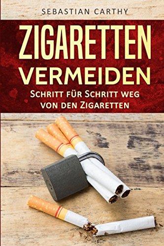 Zigaretten vermeiden: Schritt für Schritt weg von den Zigaretten