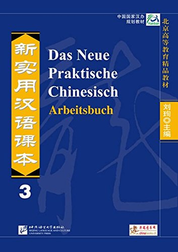 Das Neue Praktische Chinesisch - Arbeitsbuch 3