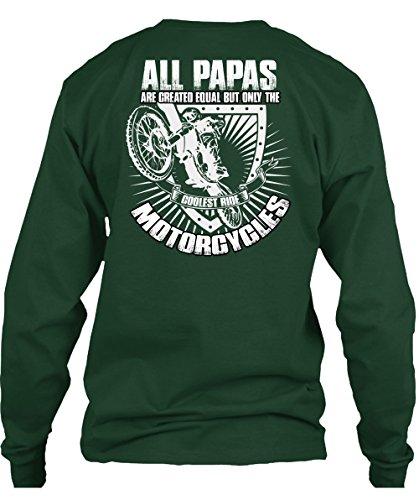 Tee Bon Coolest Ride Motorcycles T Shirt, All Papas Are Created Equal T Shirt Long (S,Forest)