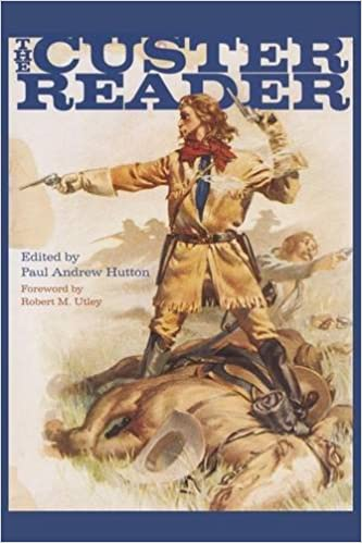 The custer reader paul andrew hutton robert m utley the custer reader paul andrew hutton robert m utley 9780806134659 amazon books fandeluxe Choice Image