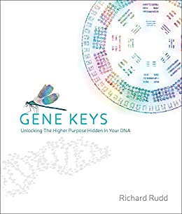 The gene keys unlocking the higher purpose hidden in your dna the gene keys unlocking the higher purpose hidden in your dna by rudd malvernweather Image collections