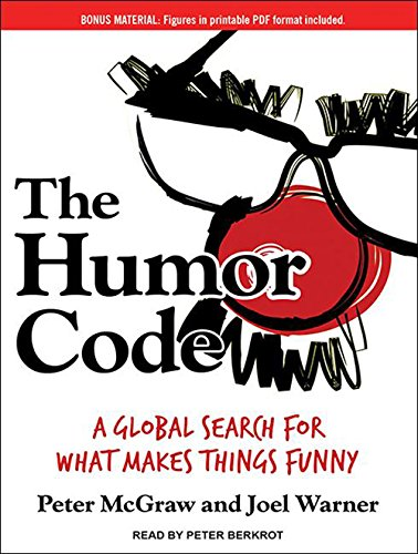 The Humor Code: A Global Search for What Makes Things Funny by Tantor Audio