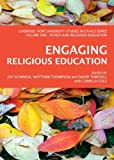 Engaging Religious Education, David Torevell with Camilla Cole, Joy Schmack, Matthew Thompson, 1443836672