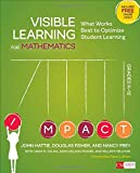 img - for Visible Learning for Mathematics, Grades K-12: What Works Best to Optimize Student Learning (Corwin Mathematics Series) book / textbook / text book