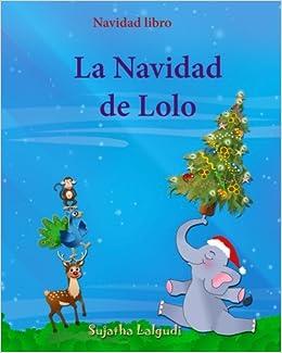 Navidad libro: La Navidad de Lolo: Childrens Spanish book Spanish ...