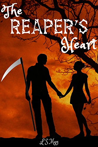 The Reaper's Heart (The Reaper's Heart Series Book 1)