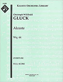 {{LINK{{ Alceste, Wq.44 (Overture): Full Score [A1494]. steel power Science their reformas areas