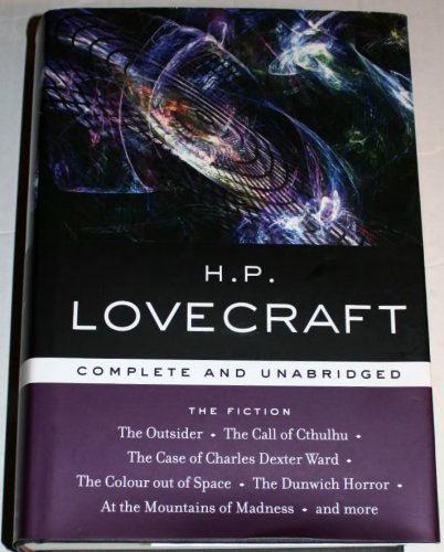 The Fiction Complete And Unabridged By Hp Lovecraft
