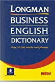Business English Dictionary, Michael Murphy (Editor), Bill Mascull (Editor), Sheila Dignen (Editor), 0582306078