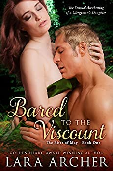 Bared to the Viscount (The Rites of May Book 1) by [Archer, Lara]